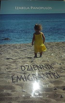 """Moje książki - """"Dziennik emigrantki"""""""